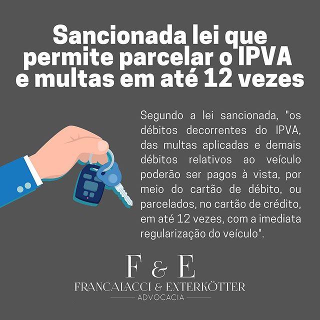 Lei permite parcelar o IPVA e multas em até 12 vezes