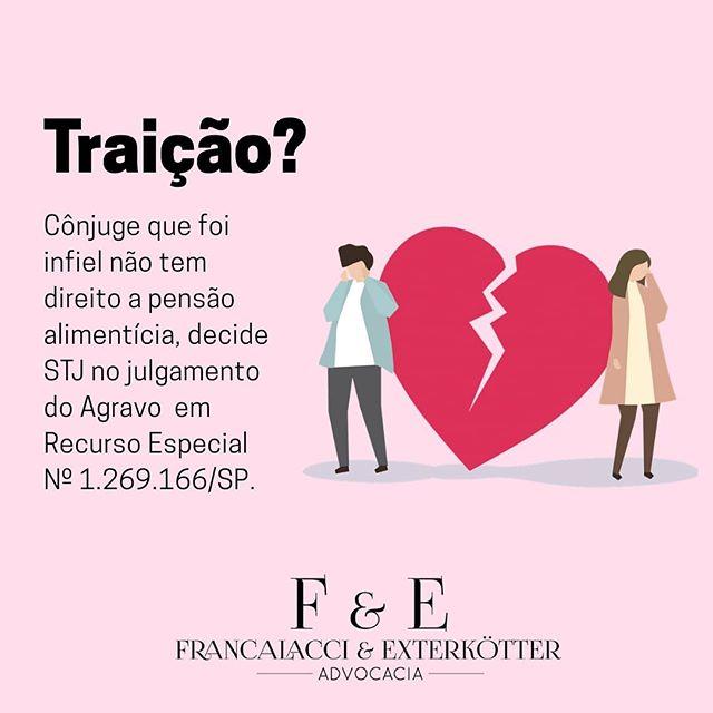 Traição? - F&E Advocacia